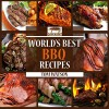 World's Best BBQ: 63 Amazing, Easy to Make, Finger Lickin' Good Recipes Your Guests Will Love! (World's Best Recipe Books) - Tom Watson