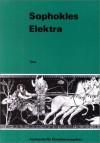 Elektra (Lernmaterialien, Text) - Sophocles, Jürgen Kabiersch