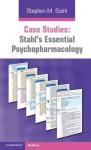 Case Studies: Stahl's Essential Psychopharmacology - Stephen M. Stahl, Debbi A Morrissette, Nancy Muntner