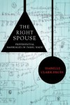 The Right Spouse: Preferential Marriages in Tamil Nadu - Isabelle Clark-Deces
