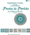 Supplementary Materials T/A Puntos de Partida: An Invitation to Spanish 5/E - Sharon W. Foerster, Jean Miller