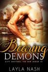 Bearing Demons - Layla Nash
