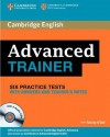 Advanced Trainer Six Practice Tests with Answers and Audio CDs - Felicity O'Dell