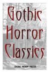 Gothic Horror Classic - Dark Moon Press