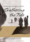 Gathering the Tide: An Anthology of Contemporary Arabian Gulf Poetry - Patty Paine, Samia Touati, Jeff Lodge