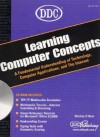 DDC Learning Computer Concepts [With CDROM] - Shelley O'Hara