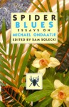 Spider Blues: Essays on Michael Ondaatje - Sam Solecki
