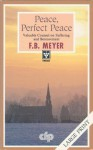 Peace Perfect Peace -LP: - F.B. Meyer
