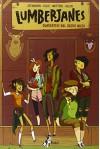 Guardatevi dal sacro micio. Lumberjanes: 1 - Noelle Stevenson, Shannon Watters, Grace Ellis, C. Marietti