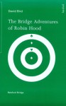 The Adventures of Robin Hood - David Bird