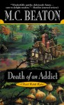 Death of an Addict - M.C. Beaton