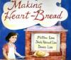 Making Heart-Bread: - Matthew Linn, Dennis Linn