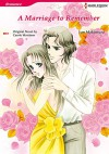 A MARRIAGE TO REMEMBER (Harlequin comics) - Carole Mortimer, JUN MAKIMURA
