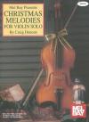 Mel Bay Christmas Melodies for Violin Solo - Craig Duncan