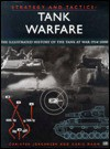 Tank Warfare: The Illustrated History from 1914 to the Present - Christer Jorgensen, Malcolm English