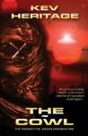 The Cowl (Ironscythe Sagas Omnibus #1) - Kev Heritage