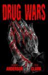 Drug Wars (Contrails Saga, #2) - Robert Anderson, Steve Clark