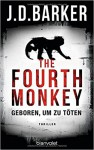 The Fourth Monkey - Geboren, um zu töten: Thriller - Clive Barker, Leena Flegler