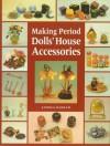 Making Period Dolls' House Accessories - Andrea Barham