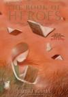 The Book of Heroes - Miyuki Miyabe