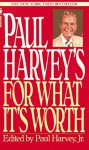 Paul Harvey's For What It's Worth - Paul Harvey, Liz Murray