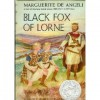 Black Fox Of Lorne - Marguerite de Angeli
