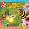You Can Fly, Bumblebee! (Wonder Pets!) - Jennifer Oxley, Little Airplane Productions, Cassandra Berger