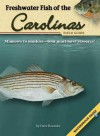 Freshwater Fish of the Carolinas Field Guide [With Waterproof Pages] - Dave Bosanko