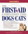 The First-Aid Companion for Dogs & Cats (Prevention Pets) - Amy D. Shojai