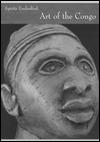 Spirits Embodied: Art of the Congo - Evan M. Maurer