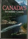 Canada's Incredible Coasts - Donald J. Crump, William R. Gray
