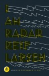 I Am Radar - Reif Larsen