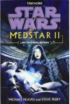 Star Wars(TM) MedStar 2: Jedi-Heilerin - Michael Reaves, Steve Perry, Andreas Kasprzak