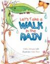 Let's Take a Walk in the Rain - Kathy Johnson, Kate Peer