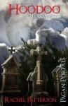 Pagan Portals - Hoodoo: Folk Magic - Rachel Patterson