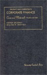 Brudney and Chirelstein's Cases and Materials on Corporate Finance (University Casebook) - Victor Brudney, William W. Bratton