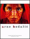 Arne Hodalic: Voyage Into the Illusory Mirror; Photography 1988-2000 - Arne Hodalic, Erica Johnson Debeljak