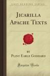 Jicarilla Apache Texts (Forgotten Books) - Pliny Earle Goddard