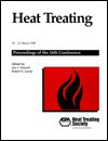 Heat Treating, Proceedings of the 16th Conference: The 16th Heat Treating Society Conference and Exposition, 19-21 March 1996, Cincinnati Convention C - ASM International