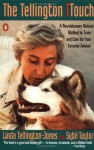 The Tellington TTouch: A Revolutionary Natural Method to Train and Care for Your Favorite Animal - Linda Tellington-Jones, Sybil Taylor
