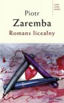 Romans licealny - Piotr Zaremba
