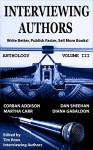 PUBLISHING: Book Marketing: INTERVIEWING AUTHORS ANTHOLOGY VOLUME III (Timely Advice From Top Authors On How To Write Better, Publish Faster, & Sell More Books 3) - Tim Knox, Corban Addison, Martha Carr, Dan Sheehan, Diana Gabaldon