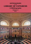 Genealogies in the Library of Congress: A Bibliography. Volume II, Families K-Z - Library of Congress