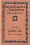 Wilhelm Tell. Schauspiel. - Friedrich Schiller, Paul Strzemcha