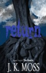 Return (The Realm Book 2) - J.K. Moss