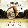 The President's Shadow: The Culper Ring Series - Brad Meltzer, Scott Brick