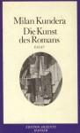 Die Kunst des Romans: Essay - Milan Kundera