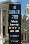 110 Livingston Street: Politics and Bureaucracy in the New York City School System - David Rogers