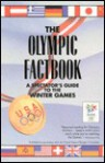 The Olympic Factbook: A Spectator's Guide to the Winter Games - George Cantor