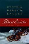 Blood Sinister - Cynthia Harrod-Eagles